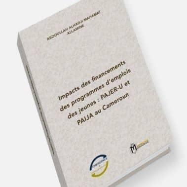 Impacts des financements des programmes d'emplois des jeunes : PAJER-U et PAIJA au Cameroun